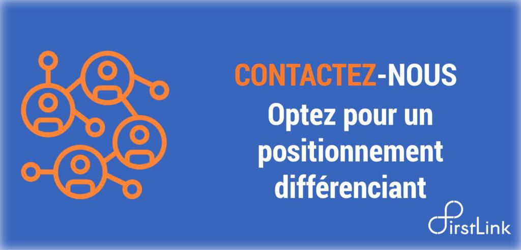 Contact First Link pour opter pour un positionnement différenciant